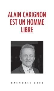 Ebooks gratuits pour télécharger Amazon Kindle Alain Carignon est un homme libre par Alain Carignon en francais CHM DJVU iBook 9791026241393