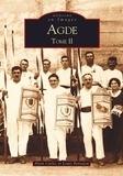 Alain Carles et Louis Bentajou - Agde - Tome 2.