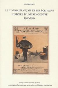 Deedr.fr Le cinéma français et les écrivains. Histoire d'une rencontre, 1906-1914 Image