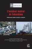 Alain Carpentier et Etienne-Emile Beaulieu - L'accident majeur de Fukushima - Considérations sismiques, nucléaires et médicales. 1 Cédérom