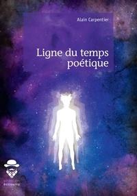 Alain Carpentier - Ligne du temps poétique.