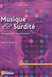 Alain Carré - Musique & surdité - Le paradoxe du sourd musicien.