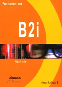 Alain Carrier - Fondamentaux B2i.