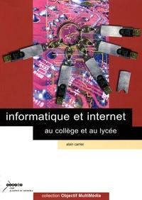 Alain Carrier - Informatique et internet au collège et au lycée. 1 Cédérom