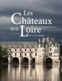Alain Cassaigne - Les châteaux de la Loire.