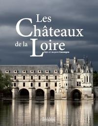 Alain Cassaigne et Josyane Cassaigne - Les châteaux de La Loire.