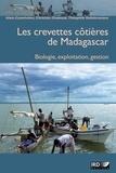 Alain Caverivière et Christian Chaboud - Les crevettes côtières de Madagascar - Biologie, exploitation, gestion.