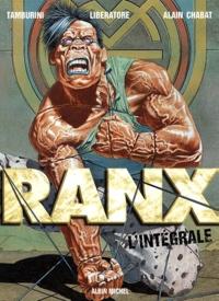 Alain Chabat et  Liberatore - Ranxerox  : L'intégrale, Coffret 3 volumes : Volume 1, Ranx à New-York;  Volume 2, Bon anniversaire Lubna; Volume 3, Amen !.