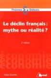 Alain Chaffel - Le déclin français : mythe ou réalité ?.