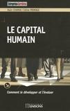 Alain Chamak et Céline Fromage - Le capital humain.