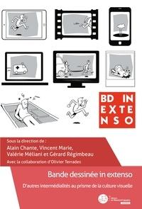 Alain Chante et Vincent Marie - Bande Dessinée in extenso - D'autres intermédialités au prisme de la culture visuelle.