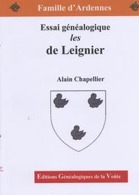 Alain Chapellier - De Leignier - Essai généalogique.