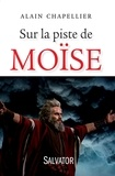 Alain Chapellier - Sur la piste de Moïse.