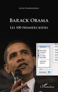Alain Chardonnens - Barack Obama - Les 100 premiers jours.