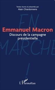 Alain Chardonnens - Emmanuel Macron - Discours de la campagne présidentielle.