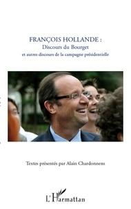 Alain Chardonnens - François Hollande - Discours du Bourget et autres discours de la campagne présidentielle.