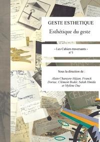Alain Chareyre-Méjan et Clément Bodet - Le geste esthétique.