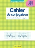 Alain Charles et Thierry Zaba - Cahier de conjugaison CE1-CE2 7-9 ans - Entraînement méthodique à la conjugaison.