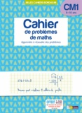 Alain Charles et Françoise Blanchis - Cahier de problèmes de maths CM1 9-10 ans - Apprendre à résoudre des problèmes.