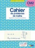 Alain Charles et Thierry Zaba - Cahier de problèmes de maths CM2 10-11 ans - Apprendre à résoudre des problèmes.