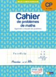 Alain Charles et Michel Wormser - Cahier de problèmes de maths CP 6-7 ans - Apprendre à résoudre des problèmes.