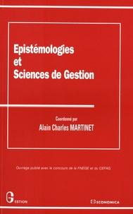 Alain-Charles Martinet - Epistémologies et sciences de gestion.