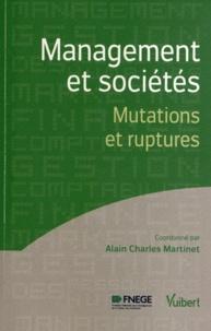 Alain-Charles Martinet - Management et sociétés - Mutations et ruptures.