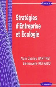 Alain-Charles Martinet et Emmanuelle Reynaud - Stratégie d'Entreprise et Ecologie.