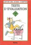 Alain Charles - Tests d'évaluation, CM 2 - Français, maths, vers la 6ème.