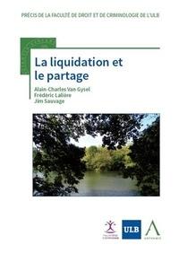 Alain-Charles Van Gysel et Frédéric Lalière - La liquidation et le partage.