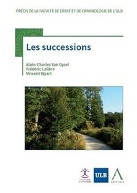 Alain-Charles Van Gysel et Frédéric Lalière - Les successions.