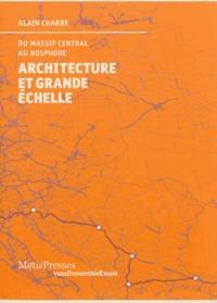 Architecture et grande échelle - Du Massif Central au Bosphore.pdf