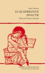 Alain Chartier - Le quadrilogue invectif.