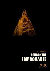 Alain Chartier - Rencontre improbable.