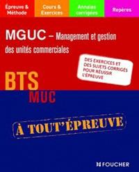 Alain Chatain et Bernard Coïc - MGUC - Management des unités commerciales BTS MUC.