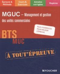Alain Chatain et Bernard Coïc - MGUC Management et Gestion des Unités Commerciales BTS MUC.