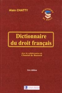 Alain Chatty - Dictionnaire du droit français.