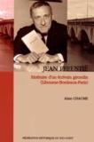 Alain Chaume - Jean Freustié - Itinéraire d'un écrivain girondin (Libourne-Bordeaux-Paris).