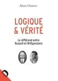 Alain Chauve - Logique et vérité - Le différend entre Russell et Wittgenstein.