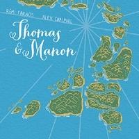 Alain Chauvel et Rémi Farnos - Thomas et Manon.