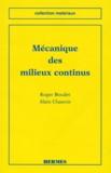 Alain Chauvin et Roger Boudet - Mécanique des milieux continus.