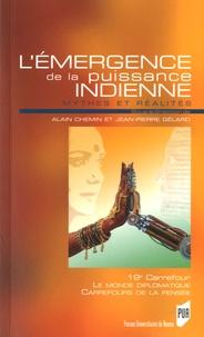 Alain Chemin et Jean-Pierre Gélard - L'émergence de la puissance indienne - Mythes et réalités.
