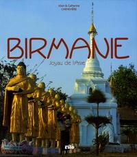 Alain Chenevière et Catherine Chenevière - Birmanie - Joyau de l'Asie.