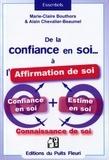 Alain Chevalier-Beaumel et Marie-Claire Bouthors - De la confiance en soi à l'affirmation de soi.