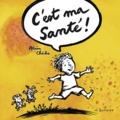 Alain Chiche - C'est ma santé !.
