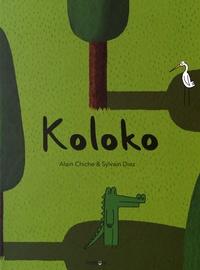 Alain Chiche et Sylvain Diez - Koloko.