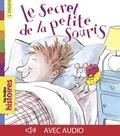 Anne Wilsdorf et Alain Chiche - Le secret de la petite souris.