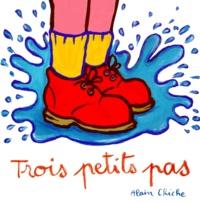 Alain Chiche - Trois petits pas.