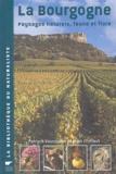 Alain Chiffaut et Patryck Vaucoulon - La Bourgogne - Paysages naturels, faune et flore.
