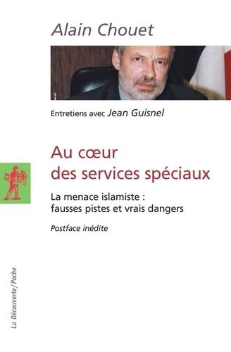 Au coeur des services spéciaux - La menace islamiste - Format ePub - 9782707177278 - 11,99 €